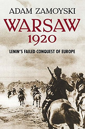 9780007225521: Warsaw 1920: Lenin's Failed Conquest of Europe