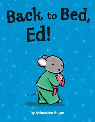 9780007225606: Back to Bed, Ed!