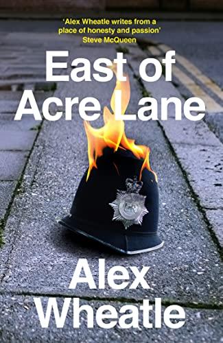 East of Acre Lane: Wheatle, Alex