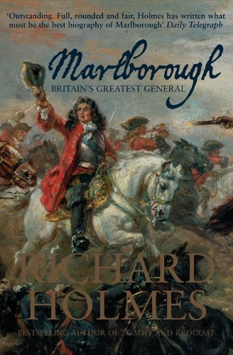 Marlborough, Britain's Greatest General. (9780007225729) by Richard Holmes