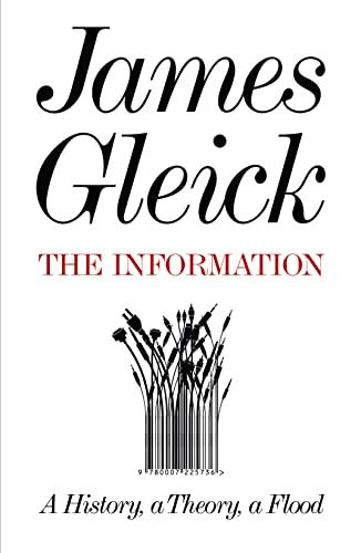 9780007225736: Information: A History, a Theory, a Flood