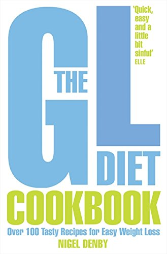 9780007225767: The GL Diet Cookbook: Over 100 Tasty Recipes for Easy Weight Loss