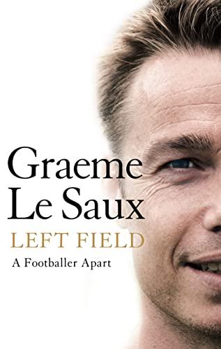9780007225811 - Graeme Le Saux: Left Field: a Footballer Apart - ספר