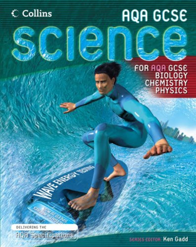 9780007225828: Biology, Chemistry and Physics Student Book (GCSE Science for AQA)