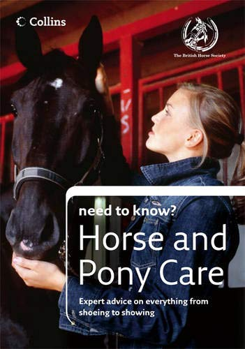 9780007225897: Horse and Pony Care (Collins Need to Know?)