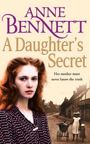 A Daughter s Secret (Paperback): Anne Bennett