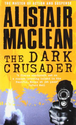 The Dark Crusader (0007226292) by MacLean, Alistair