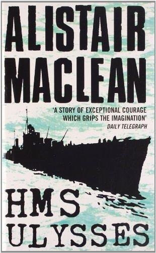 HMS Ulysses: Alistair MacLean