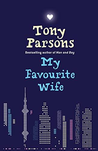 My Favourite Wife: Tony Parsons