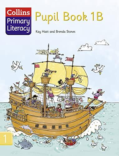 9780007226948: Collins Primary Literacy - Pupil Book 1B: Pupil Book Bk. 1B