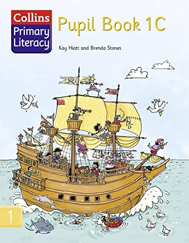 9780007226955: Pupil Book 1C (Collins Primary Literacy) (Bk. 1C)