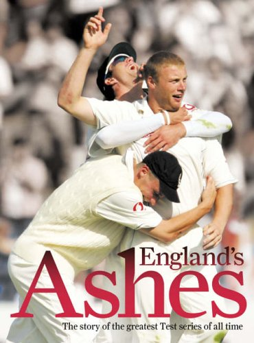 9780007227280: England's Ashes: The Story of the Greatest Test Series Ever