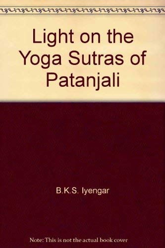 9780007227914: Light on the Yoga Sutras of Patanjali