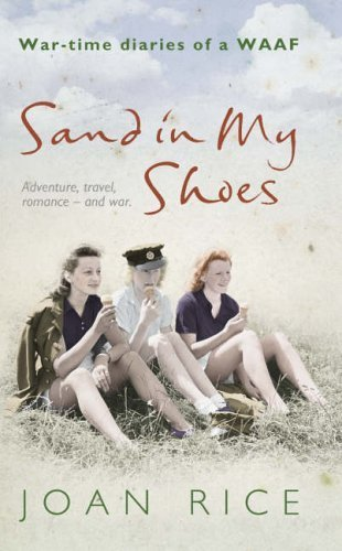 9780007228201: SAND IN MY SHOES: WAR-TIME DIARIES OF A WAAF