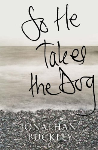 9780007228300: So He Takes the Dog