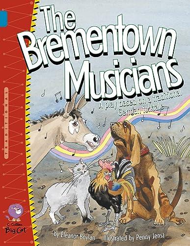 9780007228645: The Brementown Musicians (Collins Big Cat)