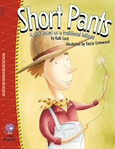 9780007228652: Short Pants: Band 14/Ruby (Collins Big Cat)