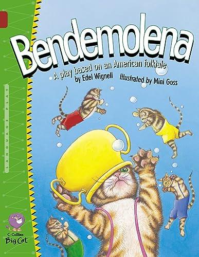 9780007228683: Bendemolena (Collins Big Cat)
