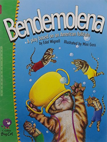 9780007228683: Bendemolena (Collins Big Cat)