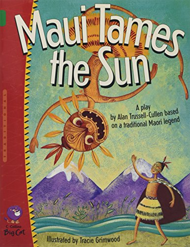 9780007228713: Maui Tames the Sun (Collins Big Cat)