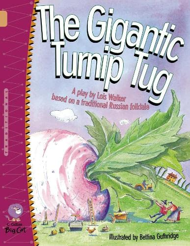 9780007228737: The Gigantic Turnip Tug (Collins Big Cat)