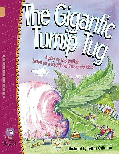 9780007228737: The Gigantic Turnip Tug (Collins Big Cat)