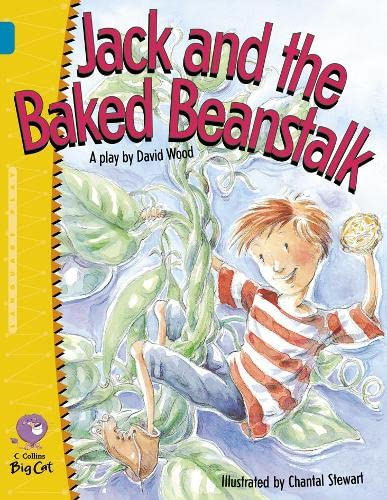 Jack and the Baked Beanstalk (Collins Big Cat): Wood, David