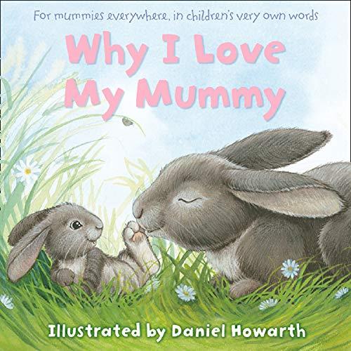 9780007228812: Why I Love My Mummy