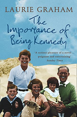 9780007228836: The Importance of Being Kennedy
