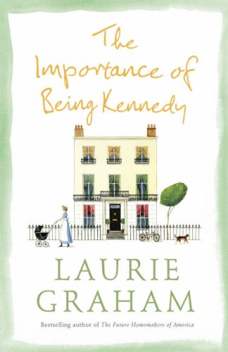 9780007228843: The Importance of Being Kennedy