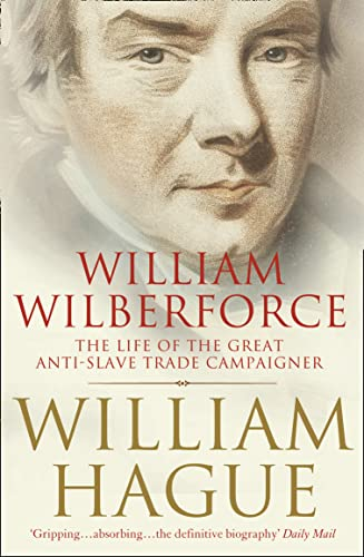 9780007228867: William Wilberforce: The Life of the Great Anti-Slave Trade Campaigner