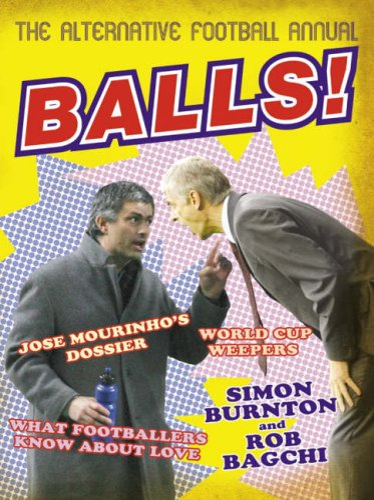 9780007228911: Balls!: The Alternative Football Annual