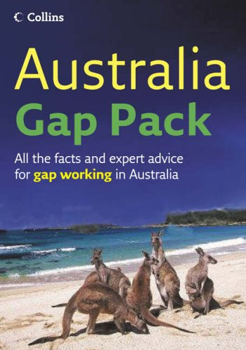 9780007228966: Australia Gap Pack: All the facts and expert advice for gap working in Australia