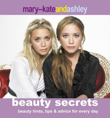 9780007228980: Mary-Kate and Ashley Beauty Secrets