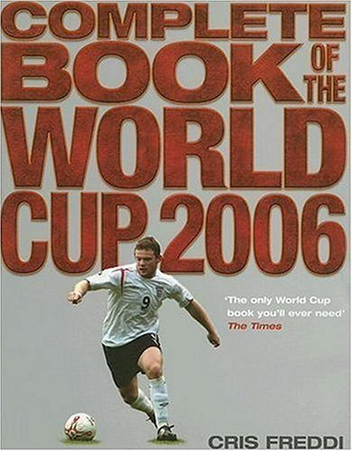 9780007229161: Complete Book of the World Cup