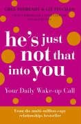 9780007229277: He's Just Not That Into You: Your Daily Wake-up Call