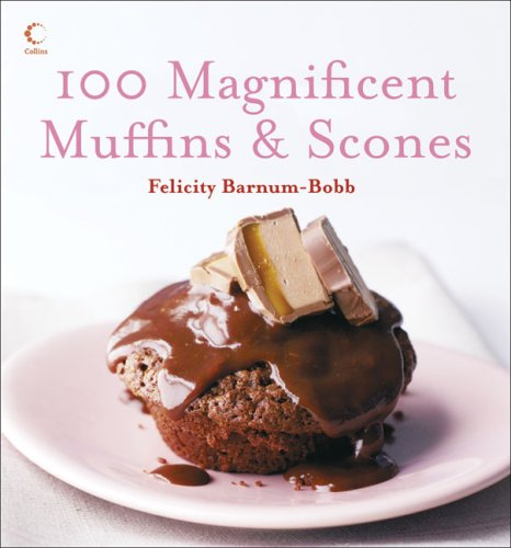 9780007229321: 100 Magnificent Muffins & Scones