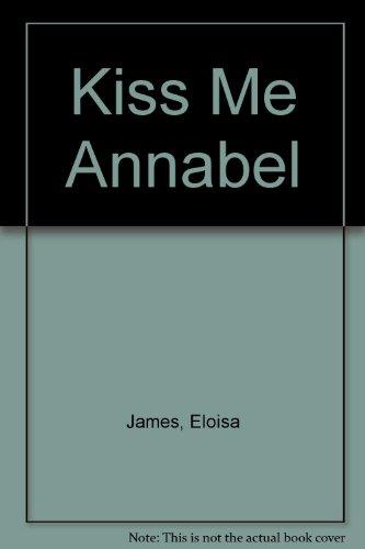9780007229468: Kiss Me Annabel