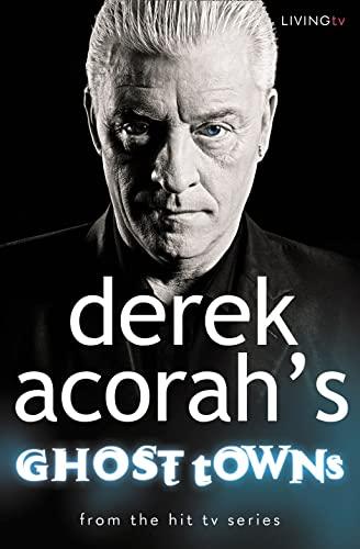 9780007229543: Derek Acorah's Ghost Towns