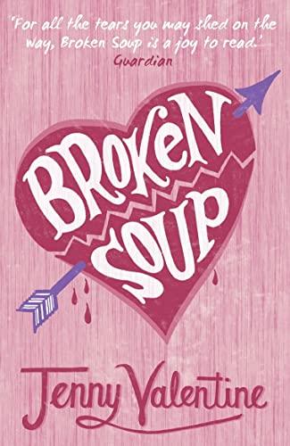 9780007229659: Broken Soup