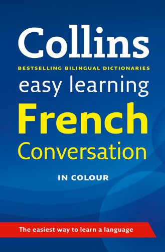 9780007229741: Easy Learning French Conversation (Collins Easy Learning French)