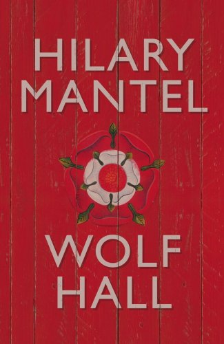 Wolf Hall - First Edition, First Impression