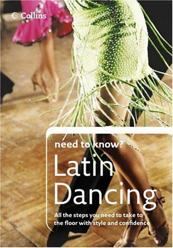 9780007230228: Latin Dancing (Collins Need to Know?)
