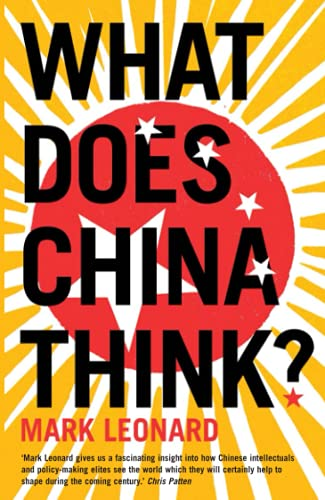 9780007230686: What Does China Think?
