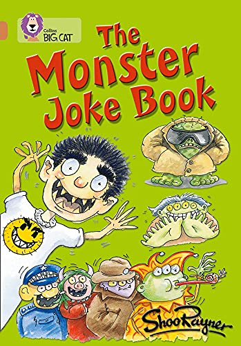 9780007230754: Collins Big Cat - The Monster Joke Book: Copper/Band 12: Band 12/Copper Phase 5, Bk. 1