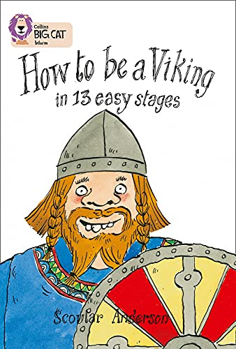 9780007230792: How to be a Viking in 13 Easy Stages (Collins Big Cat) (Bk. 5)