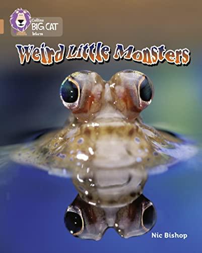 9780007230808: Weird Little Monsters (Collins Big Cat) (Bk. 6)