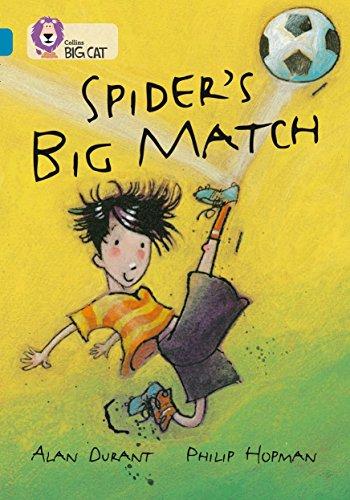 9780007230815: Collins Big Cat - Spider's Big Match: Band 13/Topaz: Band 13 Phase 5, Bk. 7