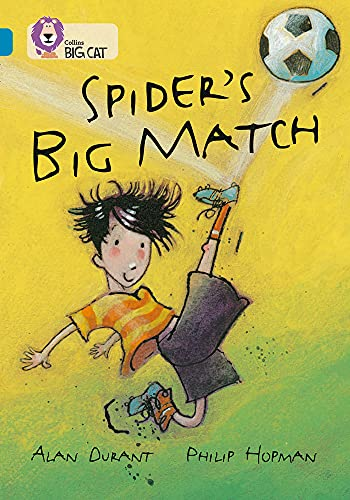 9780007230815: Spider�s Big Match (Collins Big Cat) (Bk. 7)