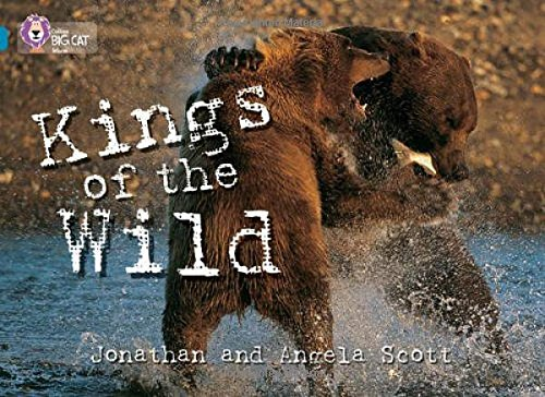 9780007230853: Collins Big Cat - Kings of the Wild: Band 13/Topaz: Band 13/Topaz Phase 5, Bk. 11